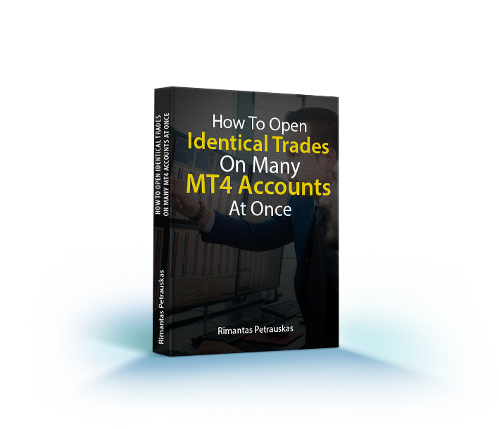 FREE EBOOK: How to open identical trades on many MT4 accounts at once
