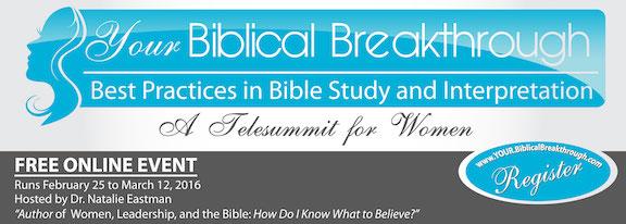 Your Biblical Breakthrough! Online Training Telesummits for Women